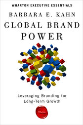 Global Brand Power by Barbara E. Kahn