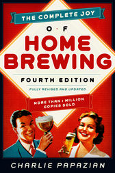 The Complete Joy of Homebrewing by Charlie Papazian