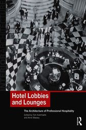 Hotel Lobbies and Lounges by Tom Avermaete