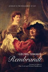 art essay georg in philosophy rembrandt simmel Browse and read georg simmel rembrandt an essay in the philosophy of art georg simmel rembrandt an essay in the philosophy of art it's coming again, the new.