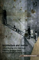 Architecture and Justice by Jonathan Simon