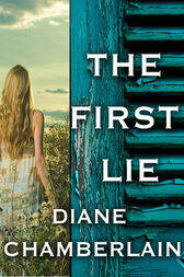 The First Lie by Diane Chamberlain