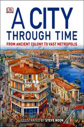 A City Through Time by Steve Noon