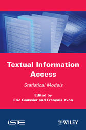 Textual Information Access by Eric Gaussier