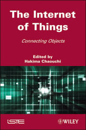 The Internet of Things by Hakima Chaouchi