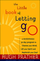 The little book of letting go by hugh prather free download