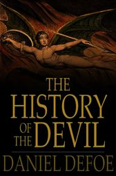The History of the Devil by Daniel Defoe