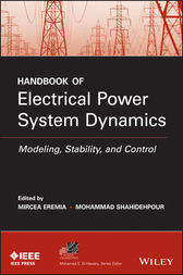 Handbook of Electrical Power System Dynamics by Mircea Eremia