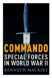 Commando by Kenneth Macksey