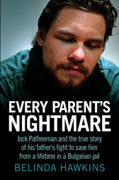 Every Parent's Nightmare by Belinda Hawkins