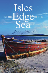 Isles at the Edge of the Sea by Jonny Muir