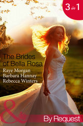 The Brides of Bella Rosa by Raye Morgan