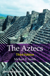 The Aztecs by Michael E. Smith
