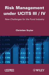 Risk Management under UCITS III / IV by Christian Szylar