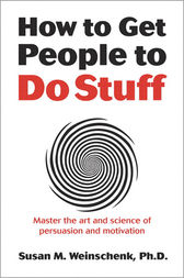 How to Get People to Do Stuff by Susan Weinschenk