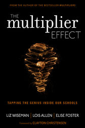 The Multiplier Effect by Liz Wiseman