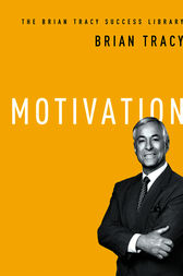 Motivation by Brian Tracy