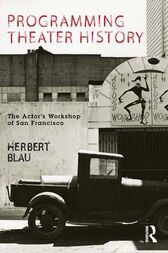Programming Theater History by Herbert Blau