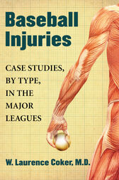 Baseball Injuries by W. Laurence Coker