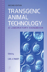 Transgenic Animal Technology by Carl A. Pinkert