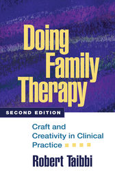 Doing Family Therapy, Second Edition by Robert Taibbi