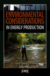 Environmental Considerations in Energy Production by John R. Craynon