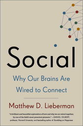 Social by Matthew D. Lieberman
