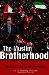 The Muslim Brotherhood by Carrie Rosefsky Wickham