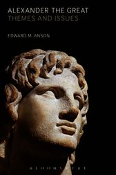 Alexander the Great by Edward M. Anson