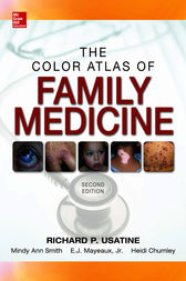 Color Atlas of Family Medicine 2/E by Richard Usatine