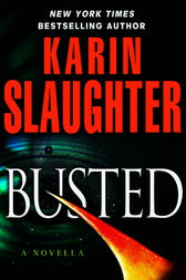 Busted (Novella) by Karin Slaughter