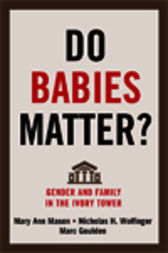 Do Babies Matter? by Mary Ann Mason