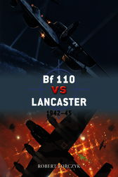 Bf 110 vs Lancaster by Robert Forczyk