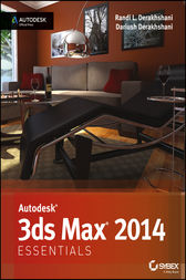Autodesk 3ds Max 2014 Essentials by Randi L. Derakhshani