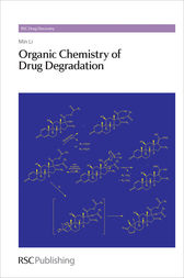 Organic Chemistry of Drug Degradation by Min Li