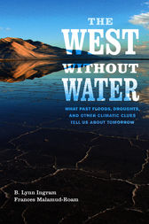 The West without Water by B. Lynn Ingram