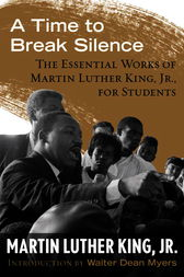 A Time to Break Silence by Martin Luther Dr Jr King