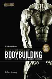 Encyclopedia of Bodybuilding by Robert H. Kennedy