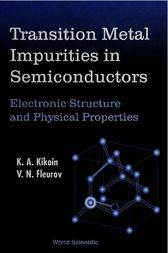 Transition Metal Impurities in Semiconductors by V.N. Flerov