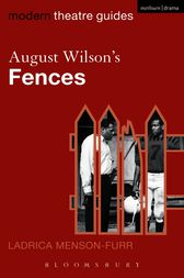 August Wilson's Fences by Ladrica Menson-Furr
