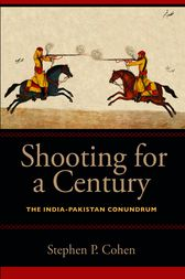 Shooting for a Century by Stephen P. Cohen
