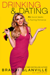 Drinking and Dating by Brandi Glanville