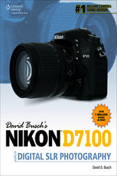David Busch's Nikon D7100 Guide to Digital SLR Photography by David D. Busch