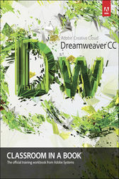 Adobe Dreamweaver CC Classroom in a Book by Adobe Creative Team