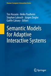 Semantic Models for Adaptive Interactive Systems by Tim Hussein