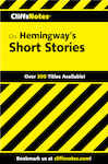 CliffsNotes Hemingway's Short Stories