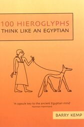 100 Hieroglyphs by Barry Kemp