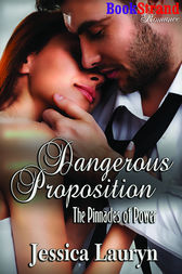 Dangerous Proposition (BookStrand Publishing Romance) by Jessica Lauryn