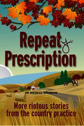 Repeat Prescription by Michael Sparrow