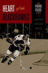 Heart of the Blackhawks by L. Waxy Gregoire